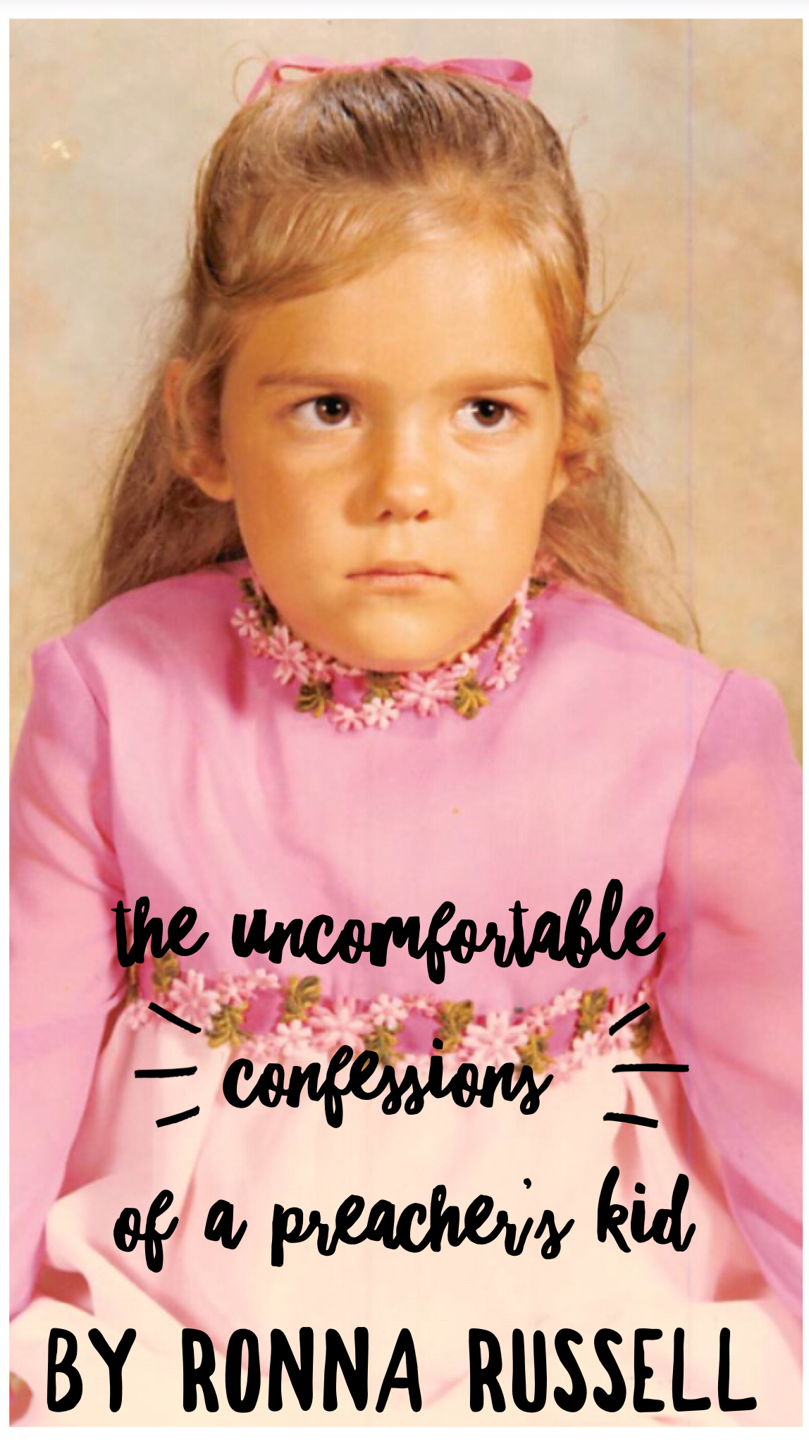 The Uncomfortable Confessions of a Preacher's Kid